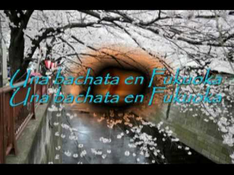 BACHATA EN FUKUOKA. CON LETRA