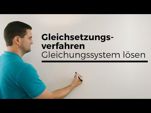 Gleichsetzungsverfahren, Gleichungssystem lösen, LGS | Mathe by Daniel Jung