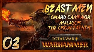 [3] RAVAGING DWARF LANDS! - Total War: Warhammer (Beastmen) Campaign Walkthrough