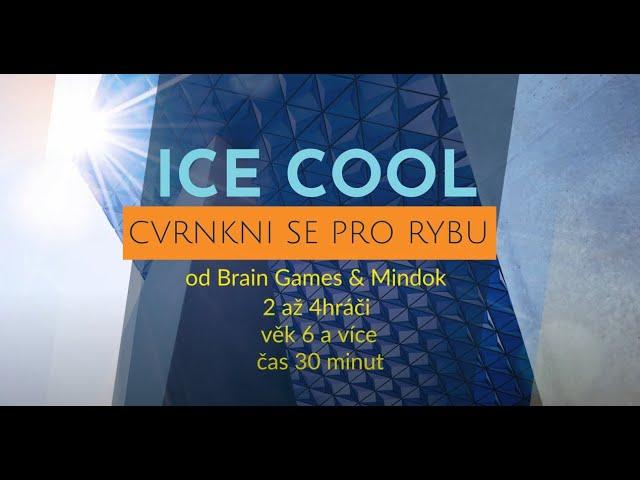 Jak se hraje Ice Cool a další hry