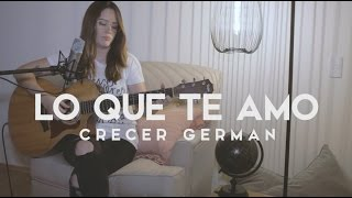 Lo que te amo / Griss Romero / Acustico
