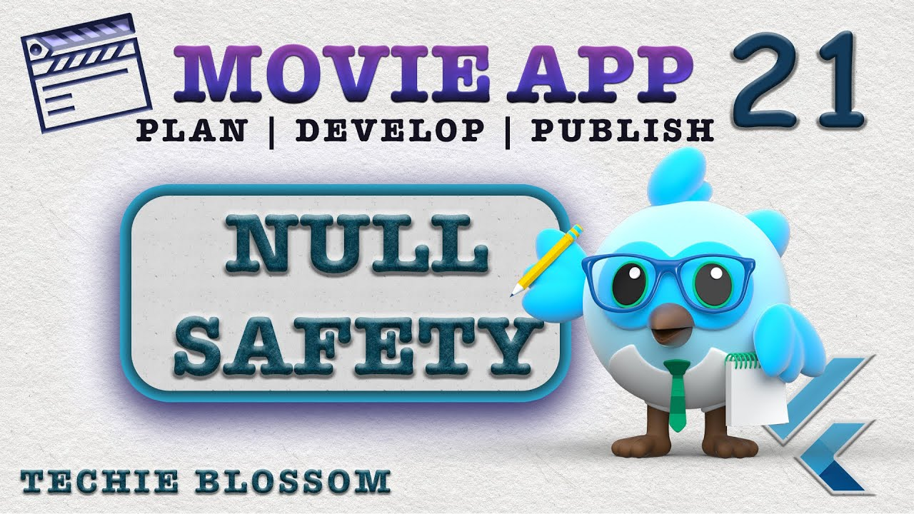 Migrate to Null Safety - Flutter 2 (21) - Movie App | Industry Standard | Dev to Publish