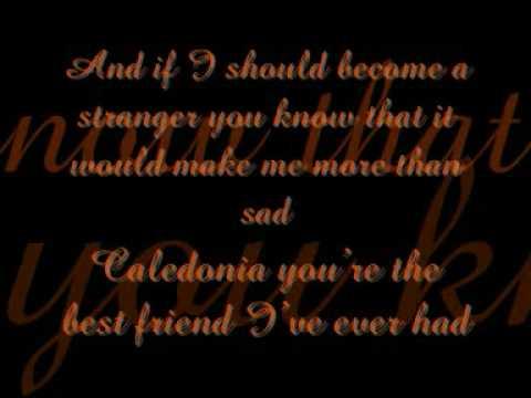 Leon Jackson - Caledonia - Lyrics