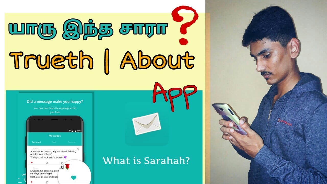 What Is Sarahah App Safe Or Not Safe How To Use Trueth About
