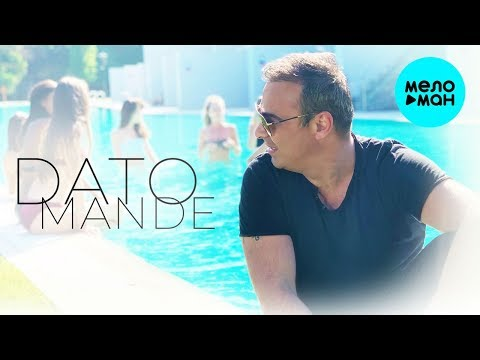 DATO - MANDE მანდე Single