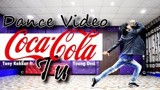 Coca Cola Tu Dance Video - Tony Kakkar ft. Young Desi | Cover by Ajay Poptron