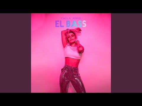 Chela Rivas - El Bass mp3 indir