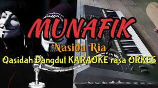 Gambar cover MUNAFIK - Nasida Ria Qasidah Dangdut KARAOKE rasa ORKES Yamaha PSR S970