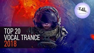 Top 20 Vocal Trance 2018 (Emotional Energy Mix) Best Yearmix