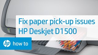Fixing Paper Pick-Up Issues - HP Deskjet D1500 Printer
