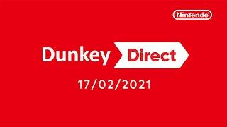 Dunkey Direct (2.18.2021)