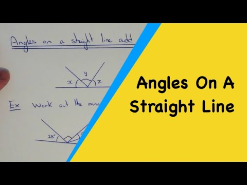 Angles On A Straight Line Add Up To 180 Degrees (Math Angle Facts)