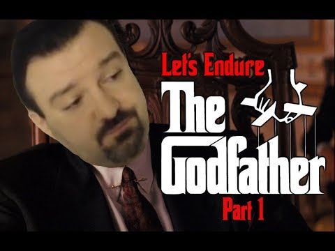 Let's Endure: The Godfather (Part 1)