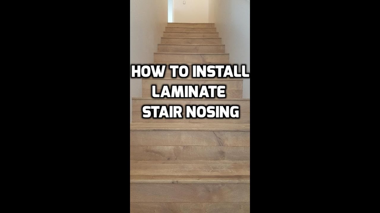 How To Install Laminate Stair Nosing Quick And Easy Youtube