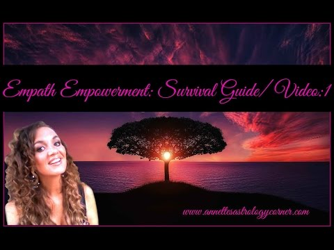 EMPATH EMPOWERMENT: Learn how to control energy/ Video:1