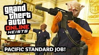 GTA 5 Heists Online Gameplay FINAL BANK HEIST!!! GTA 5 Online THE PACIFIC STANDARD JOB! (GTA 5 PS4)