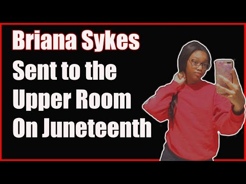 Briana Sykes Sent to the Upper Room by a Cop During Juneteenth Parade