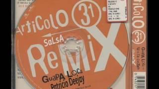 GUAPA LOCA salsa rmx by Patricio Deejay
