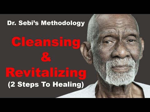 Dr. Sebi's Method for Cleansing and Revitalizing The Body - 2 Steps To Healing from YouTube · Duration:  17 minutes 13 seconds