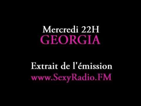 Extrait de l'émission Georgia sur SexyRadio.FM - Sexy Chic Glamour Radio