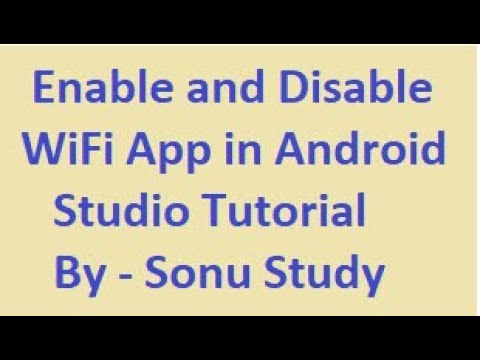 Enable And Disable Wifi App In Android Studio Tutorial (Hindi)- Sonu Study