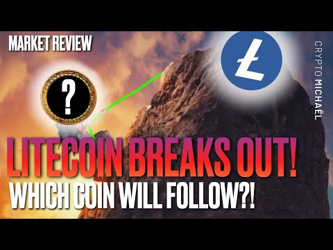 LITECOIN BREAKS OUT! WHICH ALTCOIN WILL FOLLOW?!