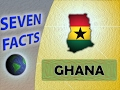 7 Facts about Ghana