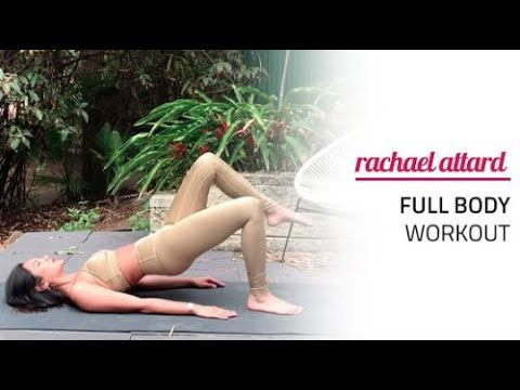 FULL BODY WORKOUT    RACHAEL ATTARD