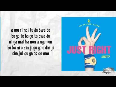 GOT7 - JUST RIGHT Lyrics (easy lyrics)