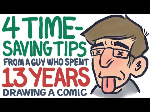 4 Time-Saving Tips (from a guy who spent 13 YEARS drawing a