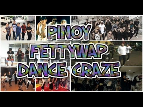 PINOY FETTY WAP DANCE CRAZE