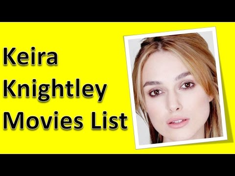 keira knightley all movies list