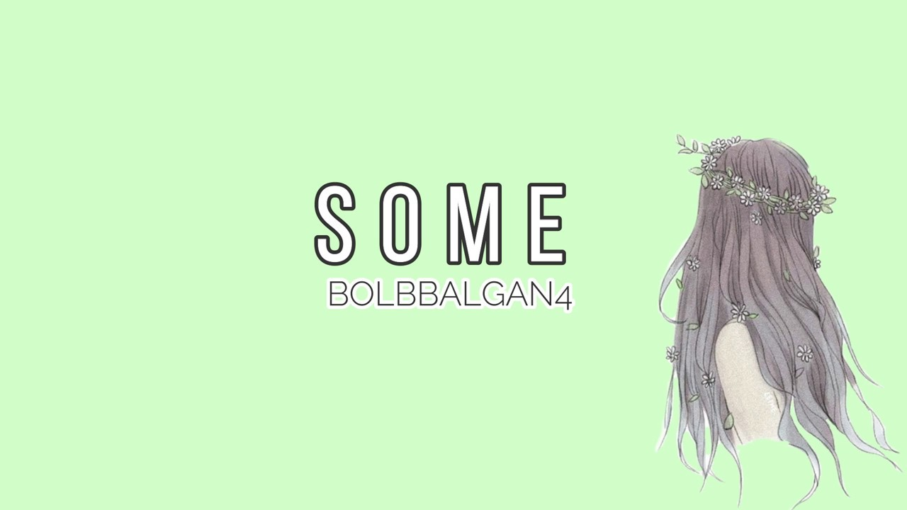 Download BOLBBALGAN4 - 'SOME' [EASY LYRICS]