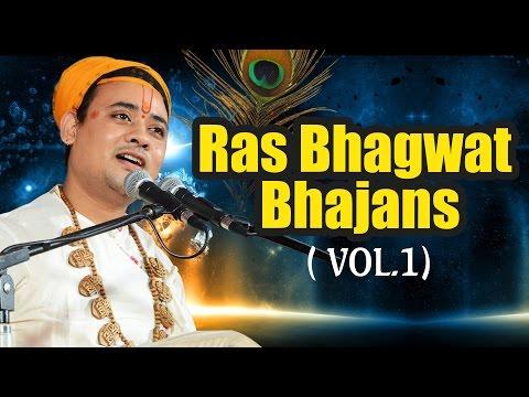 Ras Bhagwat | Best Collections Of Shri Radhakrishnaji Maharaj Bhajans - Jukebox Vol.1