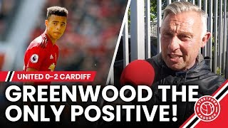 Mason Greenwood Was The Only Positive!   United 0-2 Cardiff City   Fan Reaction