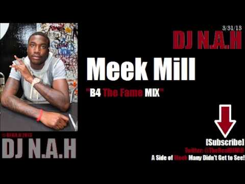 "Meek Mill Mix - DJ N.A.H ""B4 The Fame Mix"""