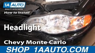 How To Install Replace Headlight Chevy Monte Carlo 00-05 1AAuto.com