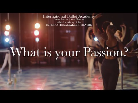 """What is your Passion?"" International Ballet Academy, Summer Program 2015 Advert"