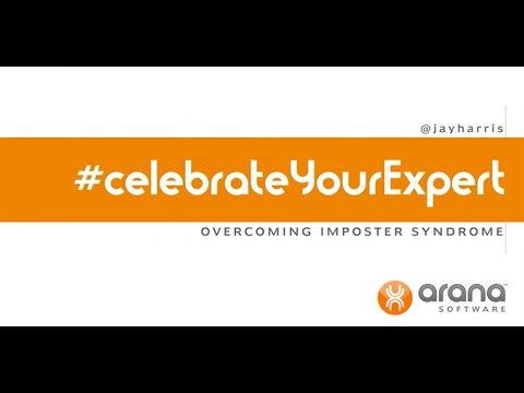 Celebrate Your Expert: Overcoming Imposter Syndrome - Jay Harris