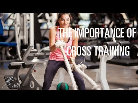 Cross training: Why you should vary your workouts regularly