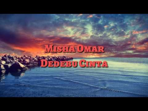 Misha Omar - Dedebu Cinta