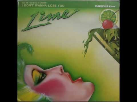 LIME-I DON'T WANNA LOSE YOU