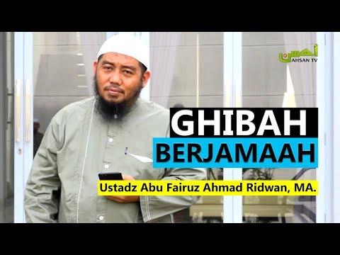 Ceramah Singkat: Ghibah Berjamaah - Ustadz Abu Fairuz Ahmad Ridwan, MA