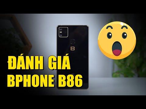 Đánh giá nhanh BPhone B86 – Hiệu năng có phải là tất cả?