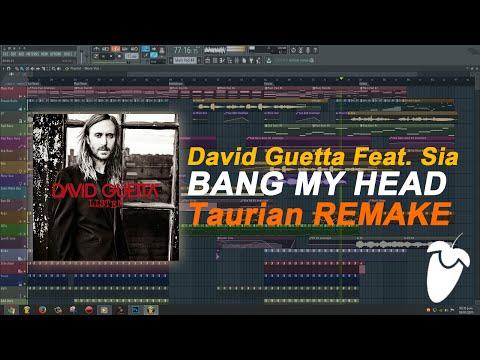 David Guetta Feat. Sia - Bang My Head (Original Mix) (FL Studio Remake + FLP)