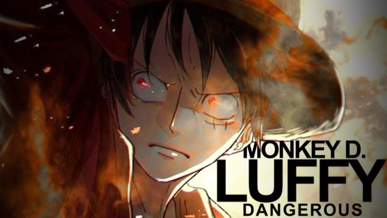 One Piece Amv Dangerous Monkey D Luffy Youtube