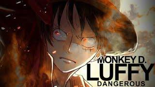 Скачать One Piece AMV DANGEROUS Monkey D Luffy