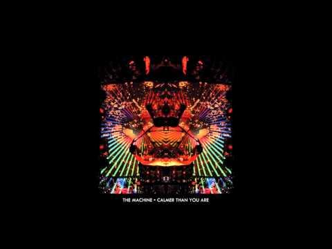 The Machine - Calmer Than You Are [WHOLE ALBUM, tracks in the description]