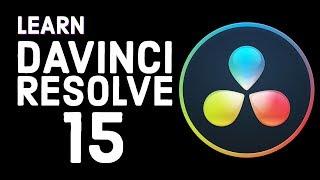 DaVinci Resolve 15 Tutorial - Designed for Beginners