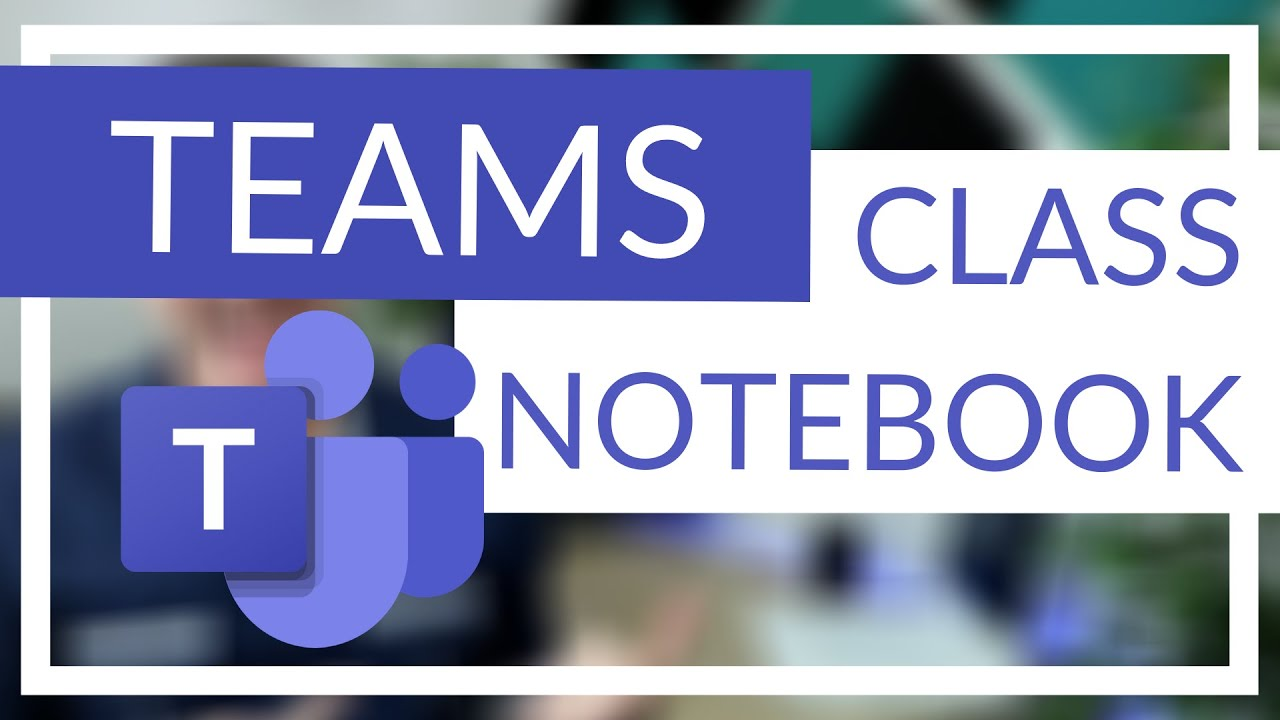 OneNote Class Notebook in Microsoft Teams (What is it and How to use it)